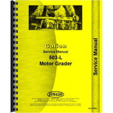 Galion 503L grader Service Manual (All SN#) (Chassis)