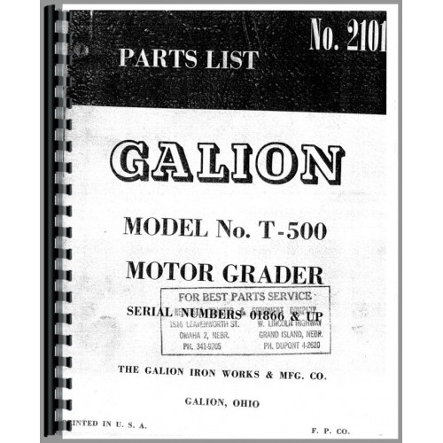 galion t 500 grader parts manual sn 1866 and up chassis rh jensales com Galion Graders Baseball Galion Grader 1912 Year