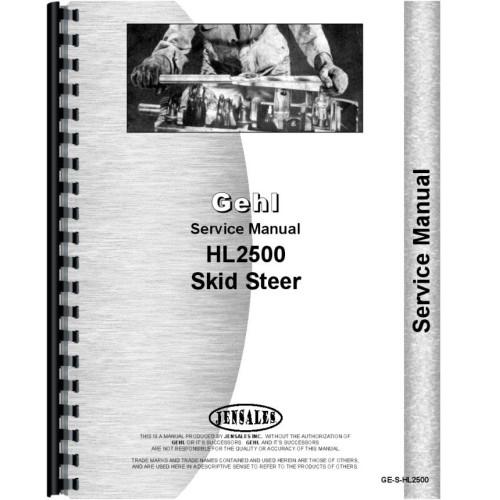 Gehl HL2500 Skid Steer Loader Service Manual
