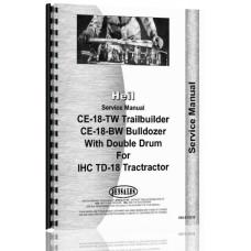 Heil CE18R Cable Control & Bulldozer IH TD-18 Service Manual