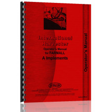 International Harvester A Tractor Implement Attachments Operators Manual