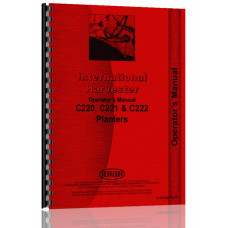 International Harvester C222 Planter Operators Manual