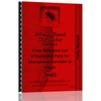 International Harvester Hough to IHC Cross Reference Parts Manual