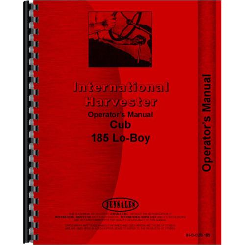 International Harvester 185 Cub Lo Boy Tractor Operators Manual
