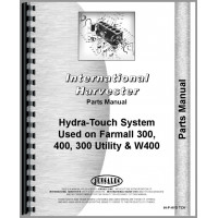 Farmall 300 Tractor Hydra Touch System Parts Manual (Farmall)