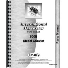 International Harvester 500E Crawler Parts Manual
