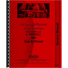 Farmall 606 Tractor Service Manual (Gas and Diesel Only)