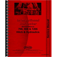 Farmall 806 Tractor Hitch and Hydraulics Service Manual (Hitch & Hydraulics)