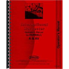 Farmall A Tractor Operators Manual (All) (M & W Tenderfoot Shifter)
