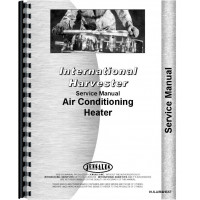 International Harvester Various Tractor Air Conditioning & Heat Service Manual