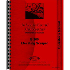 International Harvester E200 Elevating Pay Scraper Operators Manual (SN# 4000501-4002100)