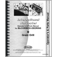International Harvester M Grain Drill Operators & Parts Manual