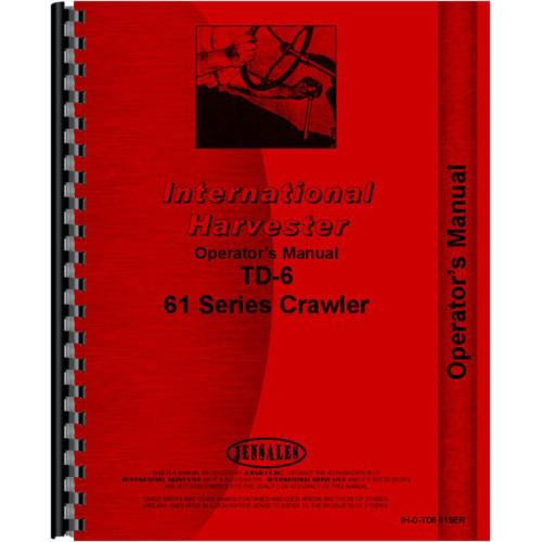 [SCHEMATICS_4FR]  International Harvester TD6 Crawler Operators Manual   Mccormick Td6 Wiring Diagram      Jensales