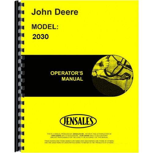 John Deere 2030 Tractor Operators Manual (SN# 0-187300) on
