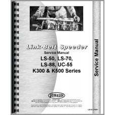Link Belt Speeder LS-70 Drag Link, Crane Shovel, Clamshell, Trench Hoe, Photo Overhaul Service Manual