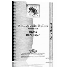 Minneapolis Moline M670 Super Tractor Parts Manual (SN# R2110) (R2110A)