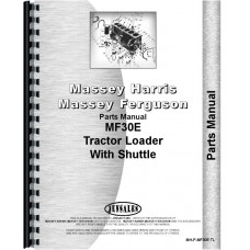 Massey Ferguson 30E Industrial Tractor Parts Manual (Shuttle Transmission with no Backhoe)