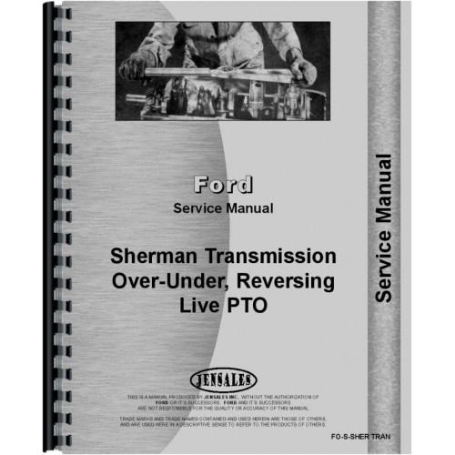 ford 9n sherman transmission service manual various transmissions rh jensales com ford 9n tractor owners manual ford 9n owners manual free