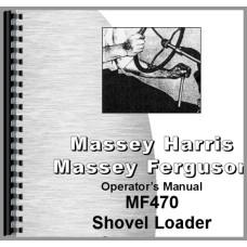 Massey Ferguson 470 Shovel Loader Operators Manual