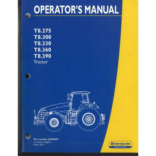 new holland t8 330 tractor operator s manual 84309497 rh jensales com New Holland G5030 New Holland 275 Square Baler