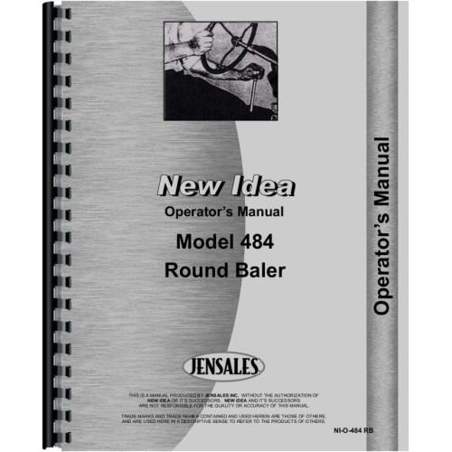 New Idea 484 Round Baler Owners Operators Manual