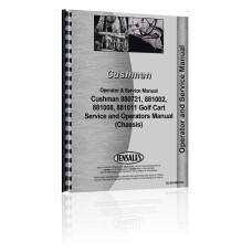 Cushman 880721, 881002, 881008, 881011 Golf Cart Service & Operators Manual (Chassis)