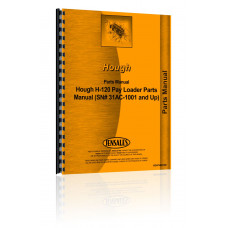 Hough H-120 Pay Loader Parts Manual (SN# 31AC-1001 and Up)