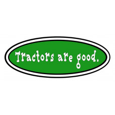 Tractors Are Good logo in green