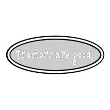 Tractors Are Good logo in grey